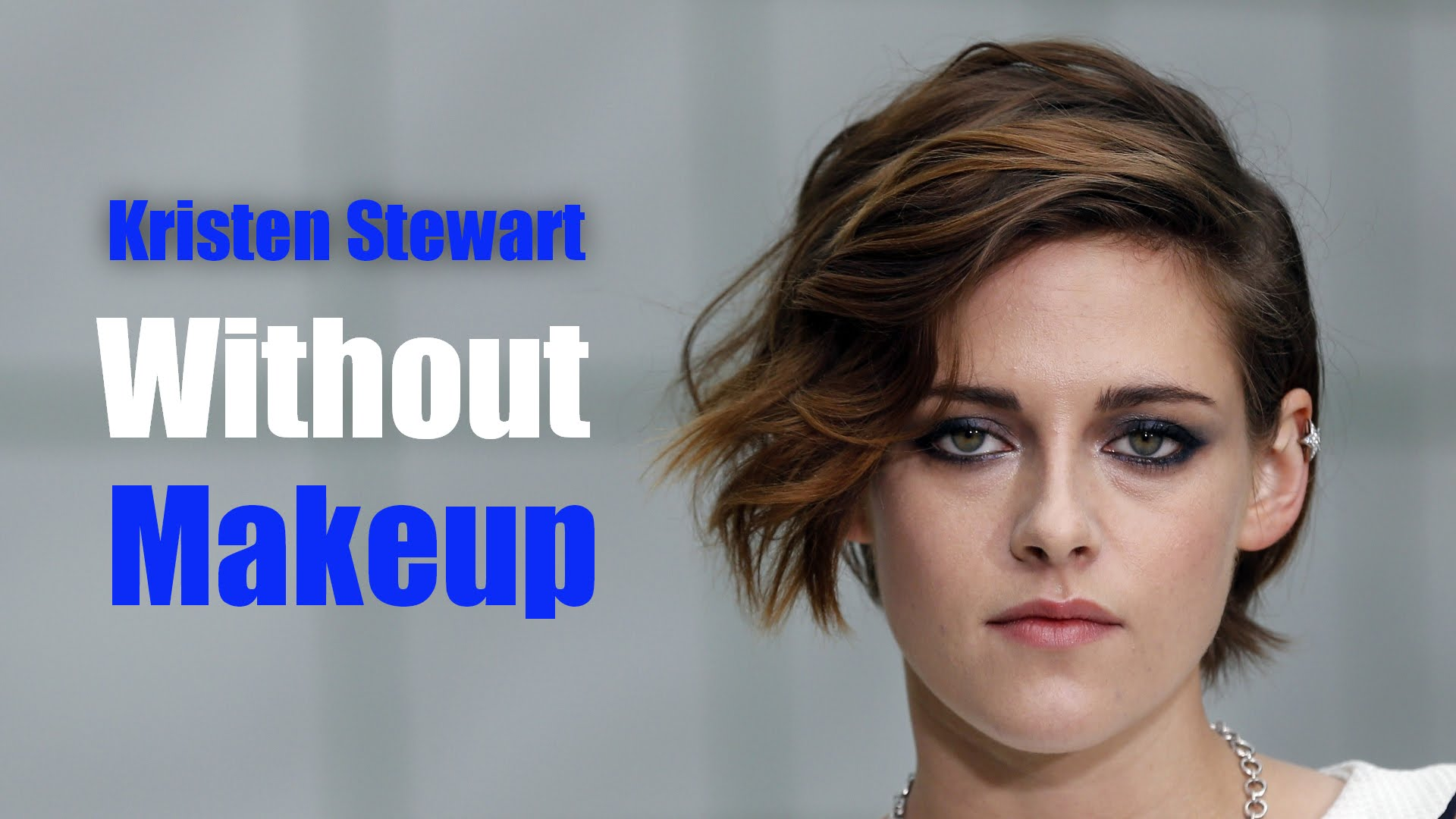 Kristen Stewart Without Makeup Photos